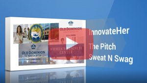 Sweat N Swag The Pitch ODU InnovateHer